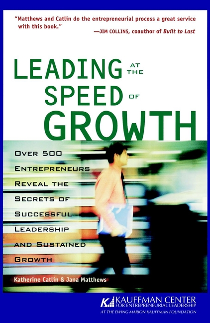 Leading at the Speed of Growth